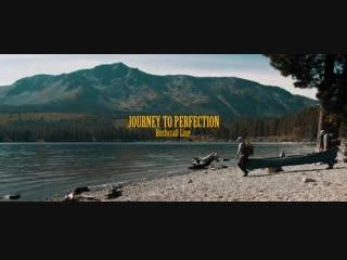 Journey To Perfection (Bushcraft)