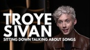 Troye Sivan: Sitting Down Talking About Songs From BLOOM (Full Interview)