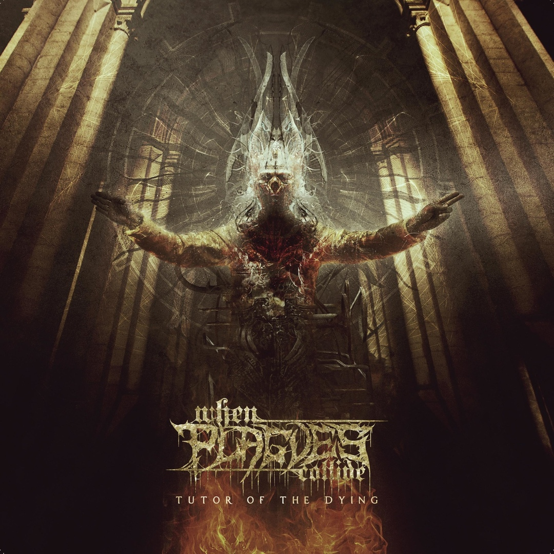 When Plagues Collide - Tutor of the Dying (2018)