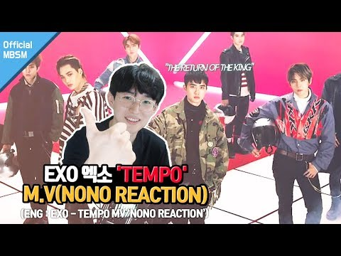 EXO 엑소 'Tempo' MV 왕의 귀환 노노리액션 ENG SUB The return of the king NONO REACTION