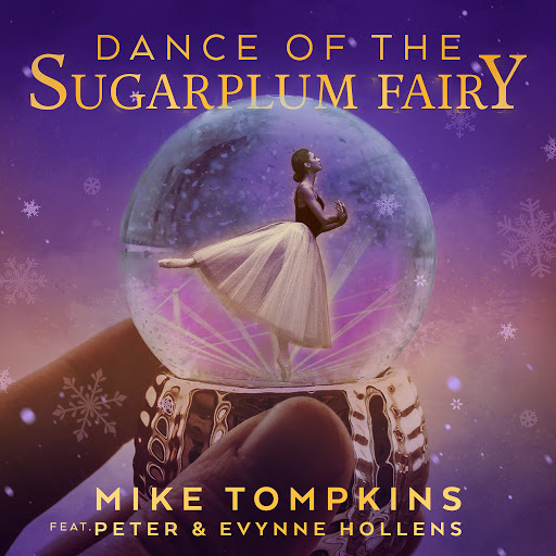 Mike Tompkins альбом Dance of the Sugar Plum Fairy