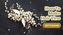 How to Make Bridal Hair Vine DIY Hair Comb from PEARLS Handmade TUTORIAL