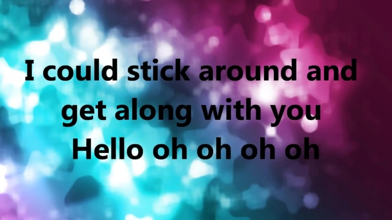I just came to say hello lyrics HD