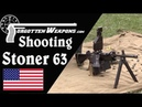 Is the Stoner 63 Really So Good? Shooting the Mk23, Bren, and 63A Carbine