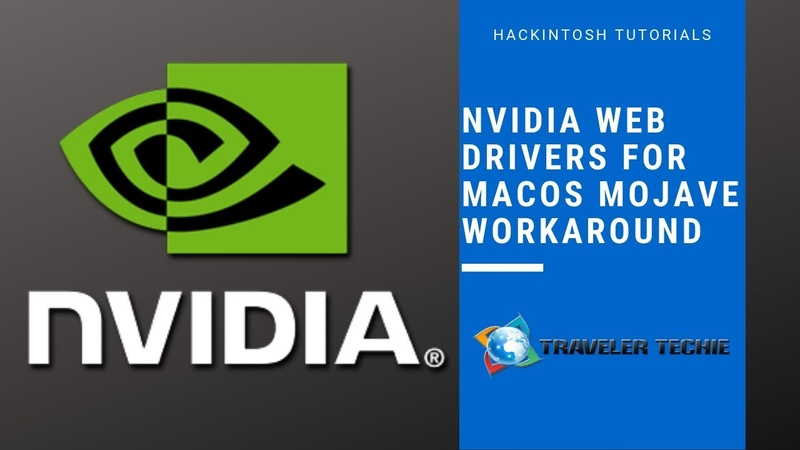 NVIDIA Web Drivers Workaround for macOS Mojave Hackintosh