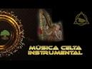 COMPILADO DE MÚSICA CELTA INSTRUMENTAL RELAX / MÚSICA DE FONDO.