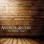 The Andrews Sisters альбом The Mambo Man