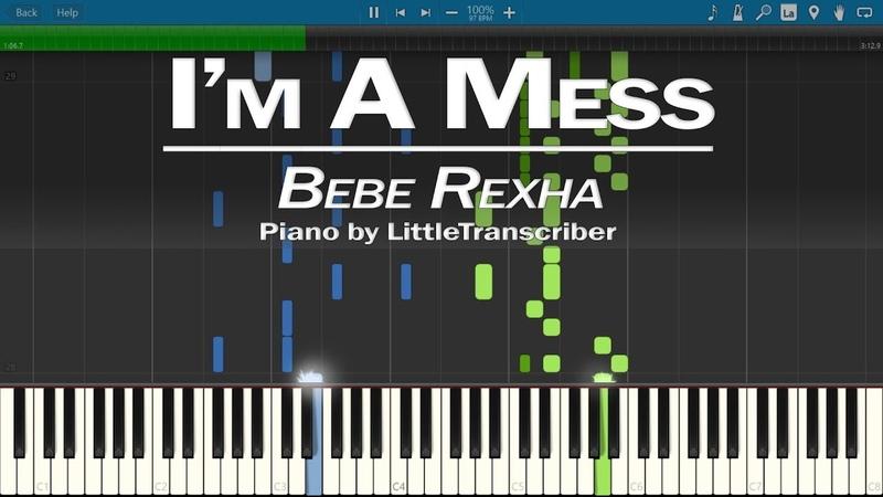 Bebe Rexha - Im A Mess (Piano Cover) by LittleTranscriber