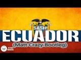 SASH! vs Olly James - Ecuador (2016)