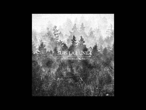 Suis La Lune Distance Closure EP 2015