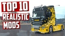 TOP 10 Realistic mods for Euro Truck Simulator 2 2018 Toast 🚚