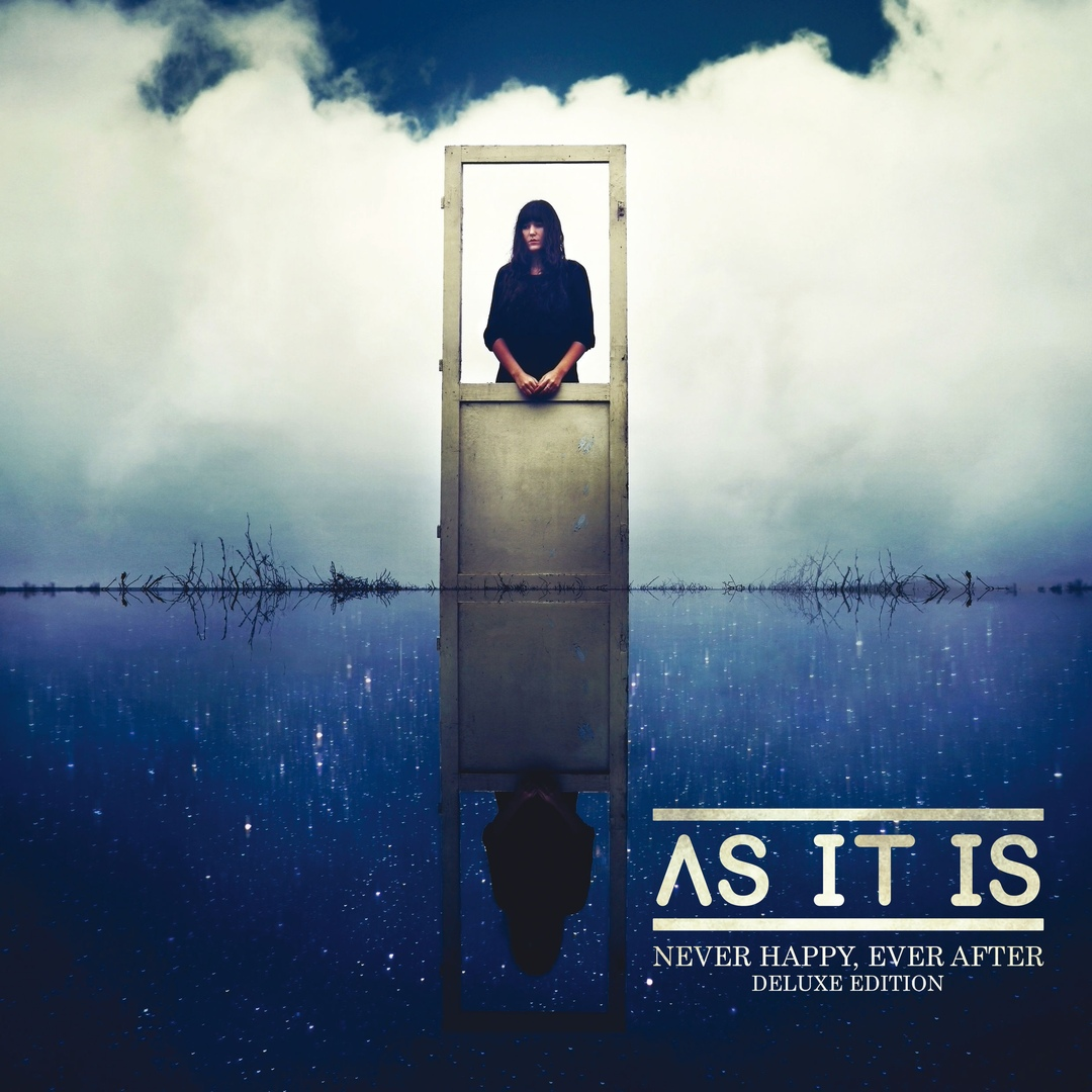 AS IT IS - Never Happy, Ever After (Deluxe Edtion)