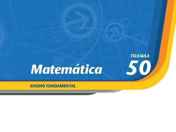 50 - Regras de três - Matemática - Ens. Fund. - Telecurso