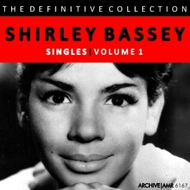 Shirley Bassey альбом The Definitive Collection - Singles, Volume 1