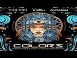 Vini Vici &amp Tristan &amp Avalon - Colors (Soundaholix Remix)