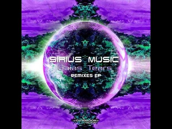 🚀Sirius Music - Gaias Tears (Nebula Meltdown Remix) Ovnimoon Records