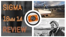 Sigma 16mm f1.4 DC DN   C Review (E-mount / Micro Four Thirds)