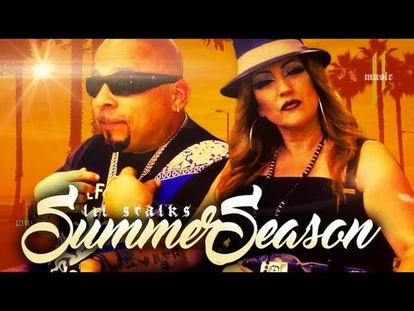 LIL STALKS SUMMER SEASON Ft Michelle G Official Music Video