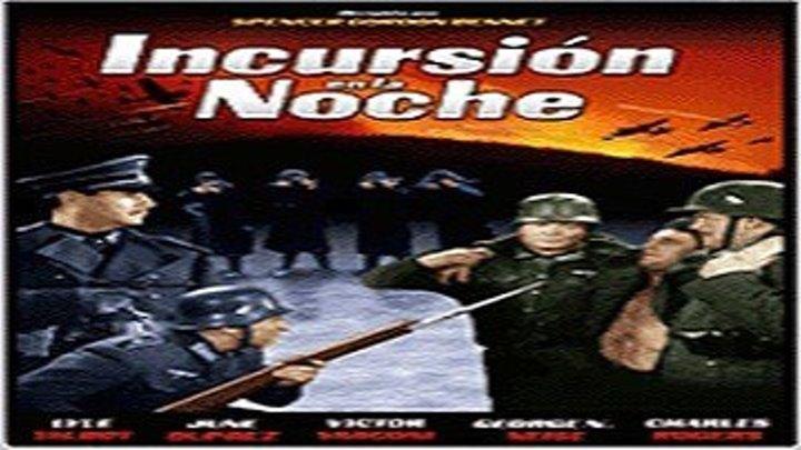 1942-Incursion en la noche
