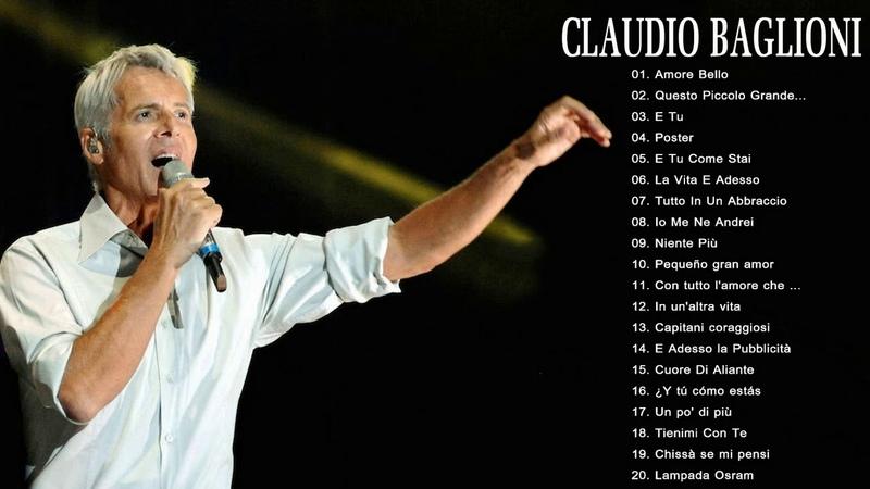 I Più Grandi Successi Di Claudio Baglioni Le Migliori Canzoni Di Claudio Baglioni