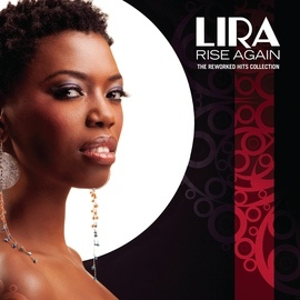 "Lira альбом ""Lira"" Rise Again - The Reworked Hits Collection"