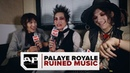 PALAYE ROYALE RUINED MUSIC And Tease an UNBELIEVABLE Future Tour
