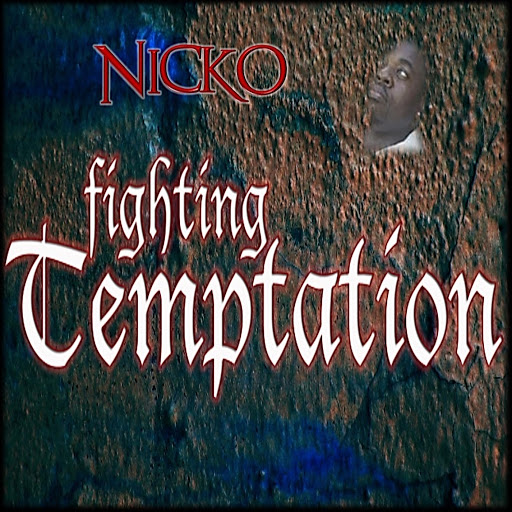 Nicko альбом Fighting Temptation