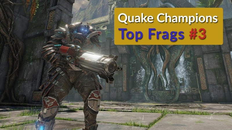 Quake Champions Top Frags 3