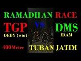 DUEL PANAS ! TGP vs DMS Win TGP Balap Liar 400 M TUBAN JAWA TIMUR
