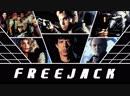 Freejack - Беглец (1992 Geoffrey Peter Murphy)