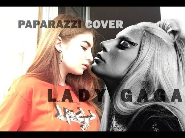 Lady Gaga - Paparazzi / cover by KraSa