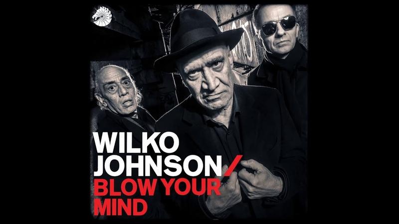 Wilko Johnson - Take It Easy