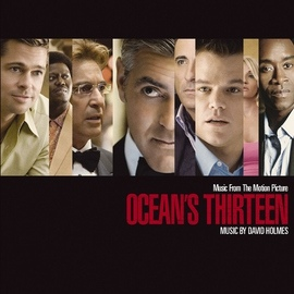 David Holmes альбом Music From The Motion Picture Ocean's Thirteen