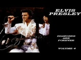ELVIS PRESLEY - DIAMONDS ARE FOREVER VOL 4