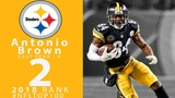 #2 Antonio Brown (WR, Steelers) Top 100 Players of 2018 NFL