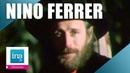 Nino Ferrer Le Sud | Archive INA