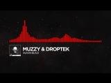 [DnB] - Muzzy Droptek - Warhead