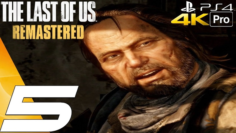 The Last of Us Remastered - Gameplay Walkthrough Part 5 - Bill's Town (4K 60FPS) PS4 PRO