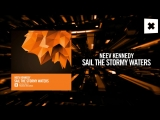 Neev Kennedy - Sail The Stormy Waters (Amsterdam Trance)