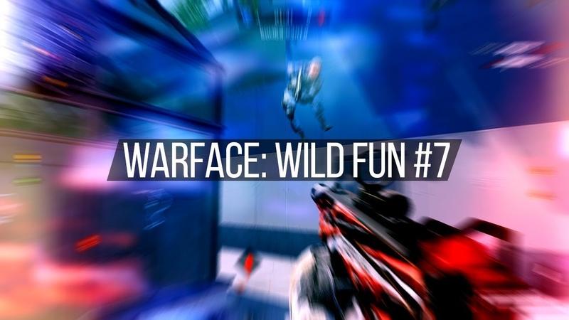 Warface Wild Fun 7