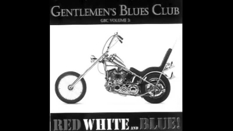 Gentlemens Blues Club _Harley Davidson Red White And Blue.