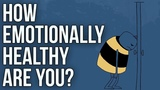 How Emotionally Healthy Are You