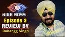 BIGG BOSS 12 Episode 3 Review By Dabangg Singh 19 Sep 2018 Salman khan