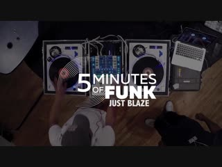 Just Blaze|5MinutesofFunk|TurnTableTuesday97