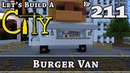 How To Build A City Minecraft Burger Van E211