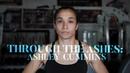 Through the Ashes: Ashley Cummins