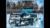 Тест Драйв Toyota Land Cruiser 100