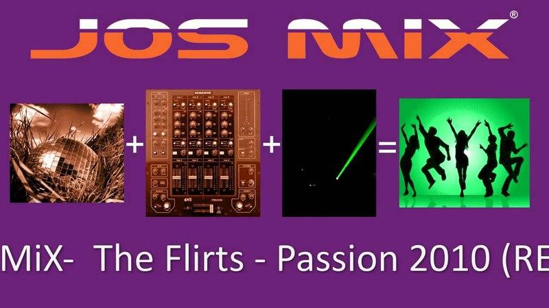 The Flirts - Passion (RE-RE-Mix)