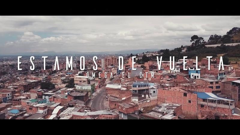 OMEGA EL CTM - Estamos de vuelta (Prod by Jbeat)