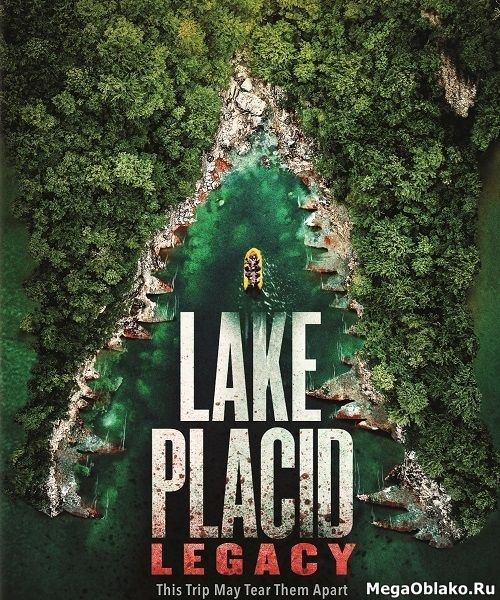Озеро страха: Наследие / Lake Placid: Legacy (2018/WEB-DL/WEB-DLRip)